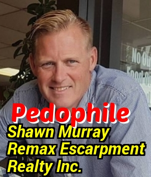 Shawn Murray. Pedophile.Predator. Real Estate Agent in Hamilton